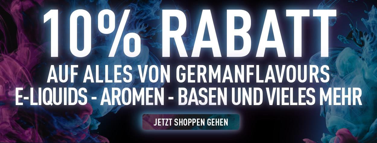 10% Rabatt - GermanFLAVOURS